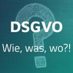 DSGVO macht mich fertig!